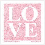 LOVE, Personalized giclee print - originally drawn ink pen on watercolour paper, 9x9 inches, ©2010 Brenda Mangalore/ Sashé Studio